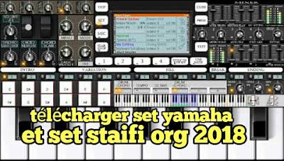 Télécharger set rai staifi org 2018 et set yamaha a 1000