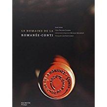 Le domaine de la Romanée-Conti, de Gert Crum et Philippe Claudel