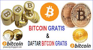 BITCOIN GRATIS dan DAFTAR BITCOIN GRATIS