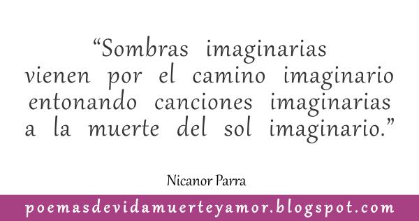 El hombre imaginario - Poema de amor de Nicanor Parra