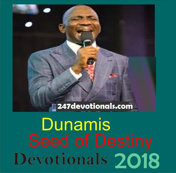 Seed of Destiny Tuesday, 06 February 2018    TOPIC- YOUR PASSION FOR GOD AND YOUR WELFARE IN LIFE    (FROM FEBRUARY 2018 SEEDS OF DESTINY DAILY DEVOTIONAL BY DR. PASTOR PAUL ENENCHE)