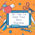 50 Tips to Start Your Own Business