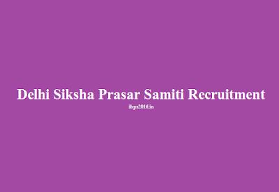 Recruitment at Delhi Siksha Prasar Samiti