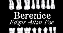 Image result for berenice by edgar allan poe