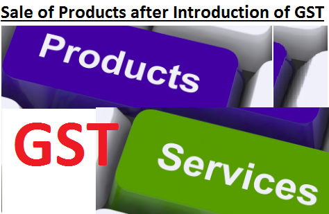 sale-of-products-after-introduction-of-GST-paramnews