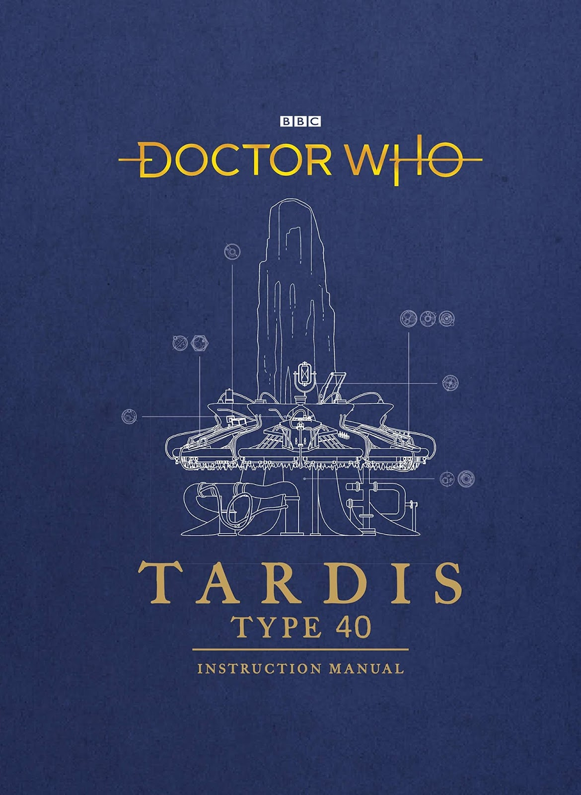 c5ab5824ff9e Sneak Peek At The New Doctor Who Book - TARDIS Type Forty Instruction Manual