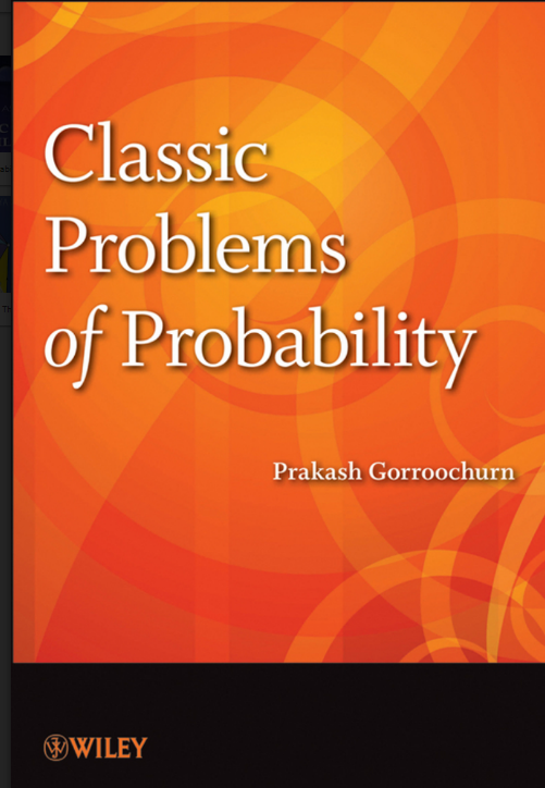 Classic Problems of Probability Praksah Gorroochurn