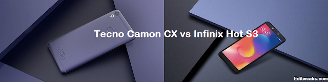 Tecno Camon CX vs Infinix Hot S3