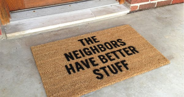 THE NEIGHBOURS HAVE BETTER STUFF Defense Door Mat