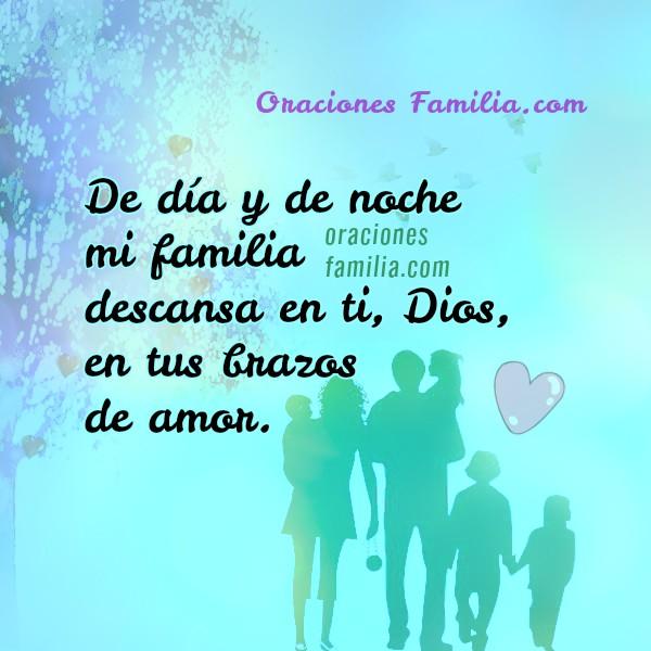 Bonita oración por mi familia, frases cristianas con imágenes y oraciones para pedir protección y cuidado de Dios en mi familia por Mery Bracho