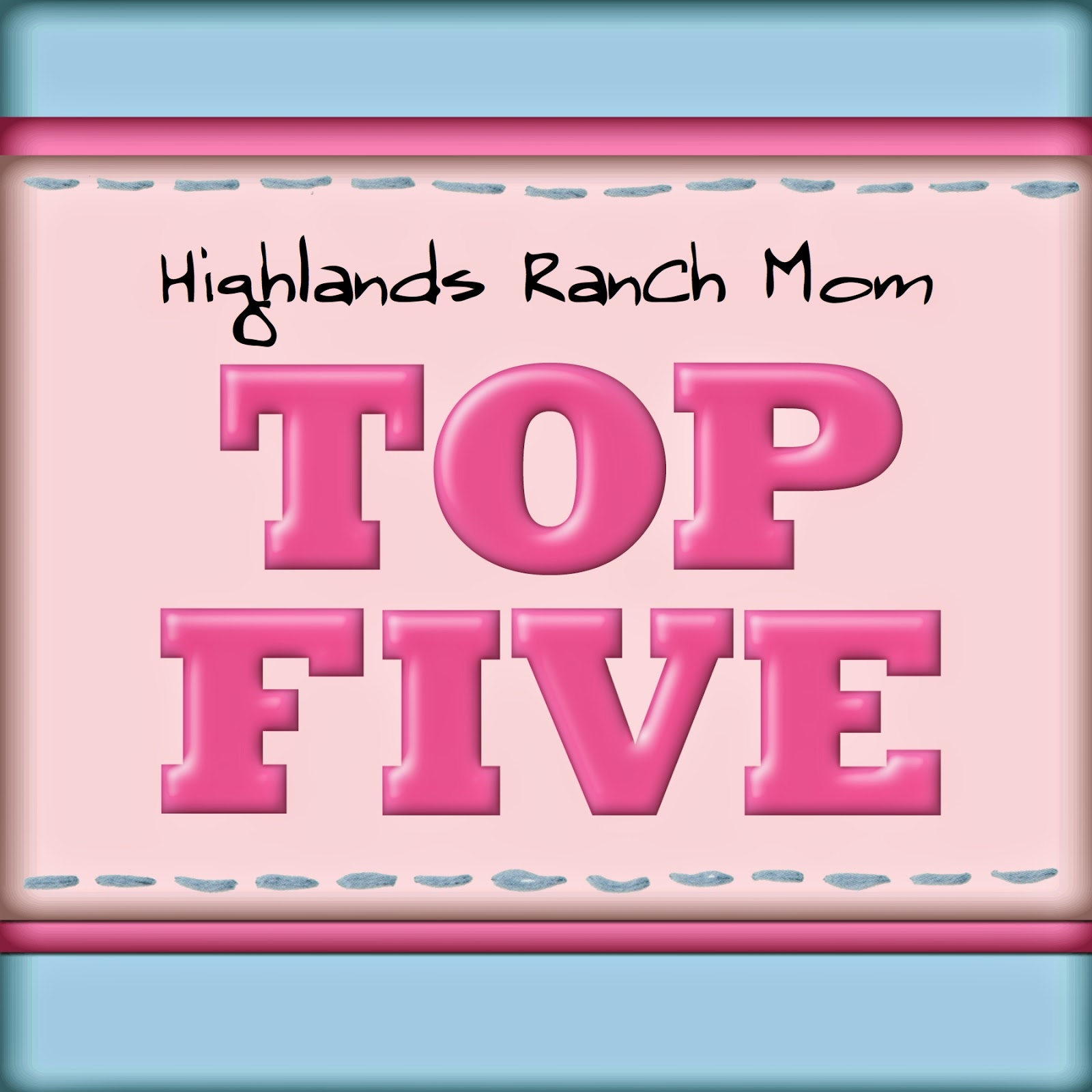 Highlands Ranch Library: Highlands Ranch Mom: Top Five