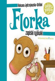 http://lubimyczytac.pl/ksiazka/4810800/florka-zapiski-ryjowki