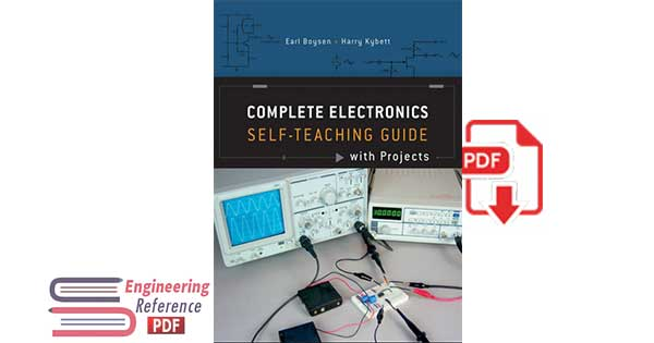 Complete Electronics Self-Teaching Guide with Projects by Earl Boysen