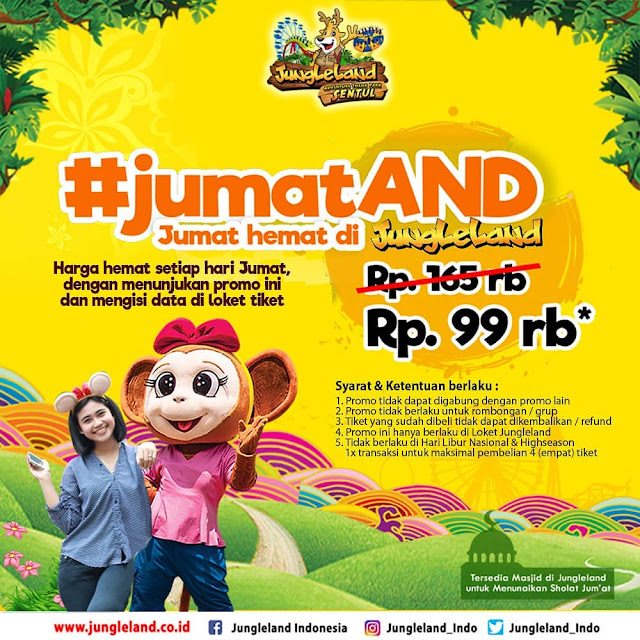 #JungleLand - #Promo #JumatAND JUmat Hemat Hanya 99K (s.d 31 Des 2019)
