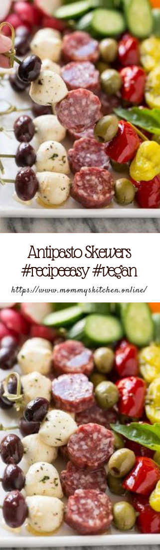 Antipasto Skewers #recipeeasy #vegan