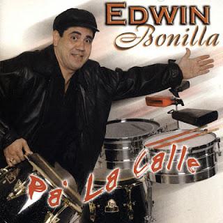 PA LA CALLE - EDWIN BONILLA (2004)