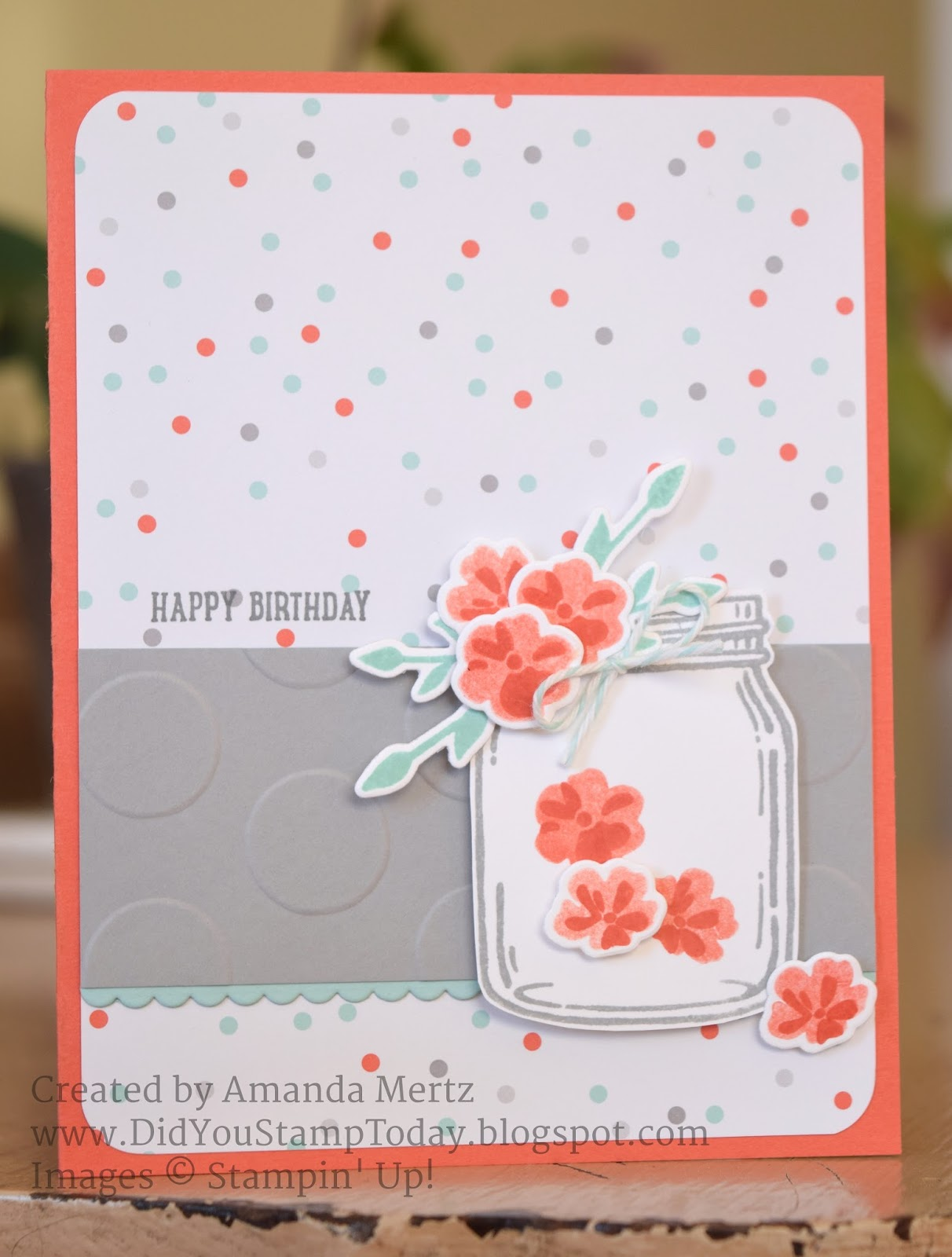 Did You Stamp Today Jar Of Birthday Flowers Stampin Up Jar Of Love