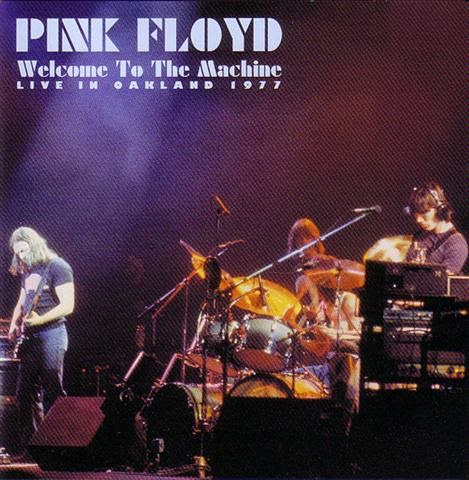 PINK FLOYD: BOOTLEG: Pink Floyd - Welcome To The Machine