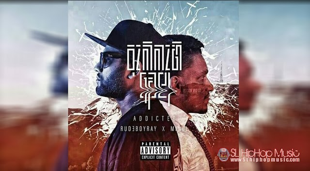 RUDEBOYRAY x Minol - Abbahi wela (Addicted)