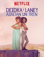 Deidra y Laney asaltan un tren (2017) latino