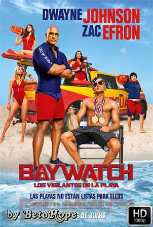 Baywatch [1080p] [Latino-Ingles] [MEGA]