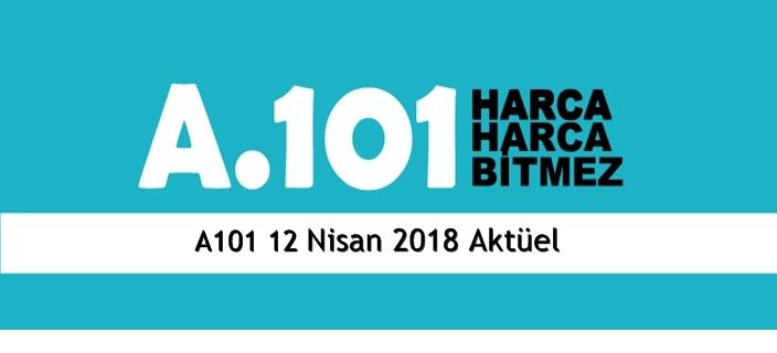 A101 12 Nisan 2018