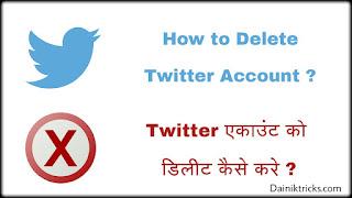 Twitter account ko delete kaise kare