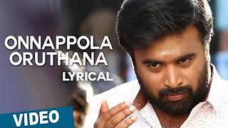 Onnappola Oruthana Song with Lyrics _ Vetrivel _ M.Sasikumar _ Mia George _ D.Imman