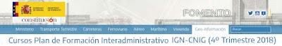 https://www.fomento.gob.es/areas-de-actividad/instituto-geografico-nacional/becas-y-cursos/cursos/cursos-plan-de-formacion-interadministrativo-ign-cnig-4-trimestre-2018