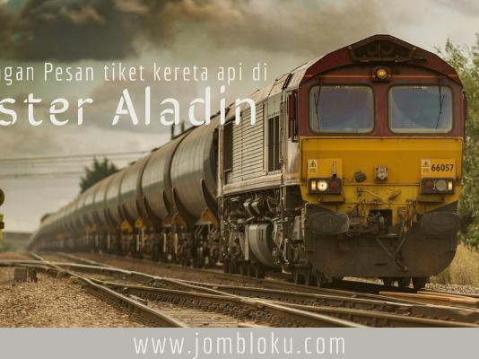 3 Keuntungan Memesan Tiket Kereta Api Lebaran 2019 di Mister Aladin