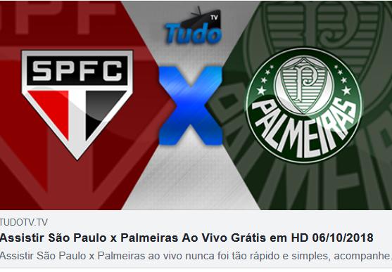 Assistir São Paulo x Palmeiras Ao Vivo Grátis em HD 06/10/2018  (TV TUDO)