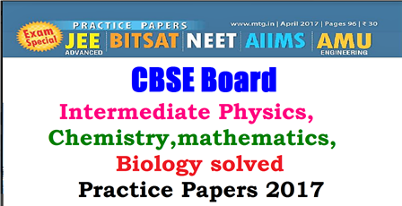 Study Material Practice Papers for Engineering and medical Entrances Exams-JEE| BITSAT|NEET|AIIMS|AMU practice papers 2017| Physics, Chemistry,mathematics,Biology for you -Monthly Practice Papers 2017 of XI and XII Classes| JEE| BITSAT|NEET|AIIMS|AMU practice papers 2017 for Physics, Chemistry,mathematics,Biology subjects | CBCE Board Intermediate Physics, Chemistry,mathematics,Biology solved practiced paper 2017| NEET practice Papers for Physics, Chemistry,mathematics,Biology | |JEE advanced practice Paper for Physics, Chemistry,mathematics,Biology | | BITS practice Papers for Physics, Chemistry,mathematics,Biology | AMU practice Paper for Physics, Chemistry,mathematics,Biology| |AIIMS practice Papers| CBSE Board Intermediate Physics, Chemistry,mathematics,Biology solved paper 2017| Solved practice papers Engineering and Medical Entrance Exams| Sample Papers of Medical Entrance Exam- Download|Sample Papers of Engineering Entrance Exam- Download | Olympiad Corner| Monthly Practice Papers of Physics, Chemistry,mathematics,Biology of Intermediate XI and XII classes| Quantitative Aptitude| AIIMS 2017 to 2018 Preparation, AIIMS Free Practice Questions| medical entrance exam questions and answers|entrance exam questions and answers for engineering|medical entrance exam question papers with answers pdf/2017/03/Engineering-medical-entrance-exams-PHYSICS-CHEMISTRY-MATHS-BIOLOGY-practice-papers-JEE-BITSAT-NEET-AIIMS-AMU-2017.html