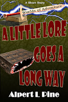 A Little Lore Goes a Long Way by Alpert L Pine
