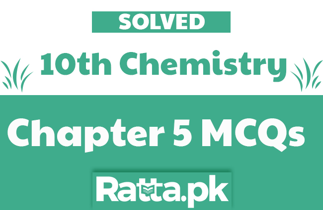 Chapter 5 Biochemistry Important MCQs with Answers | 10th Class Chemistry