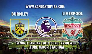 Prediksi Burnley vs Liverpool 1 Januari 2018