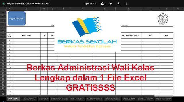 Berkas Administrasi Wali Kelas Lengkap dalam 1 File Excel GRATIS