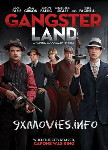 Gangster Land 2017 English Movie Download