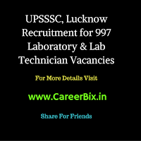 UPSSSC, Lucknow Recruitment for 997 Laboratory & Lab Technician Vacancies