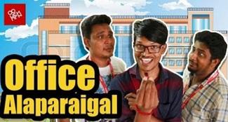 Office Alaparaigal | Sothikathinga Da…. | Tamil Troll Video