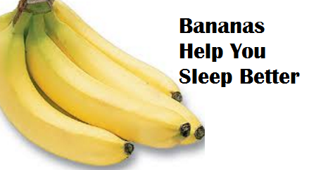 Health Benefits of Banana fruit - Bananas Help You Sleep Better