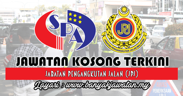Jawatan Kosong Kerajaan 2018 di Jabatan Pengangkutan Jalan (JPJ)