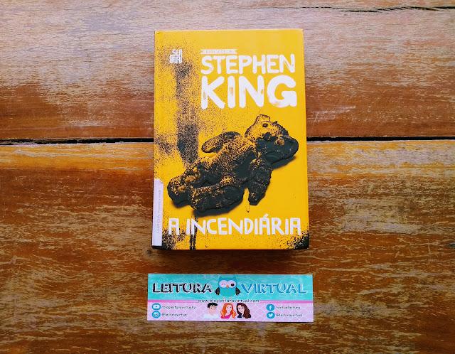 [Resenha] - A Incendiária - Stephen King