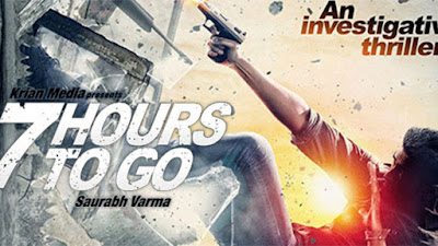 7 hours to go 2016 watch full new  hindi movie