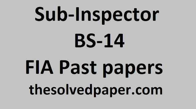 Past Papers of sub inspector fia