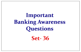 Important Banking Awareness Quiz for Upcoming Bank PO and Clerk Exams