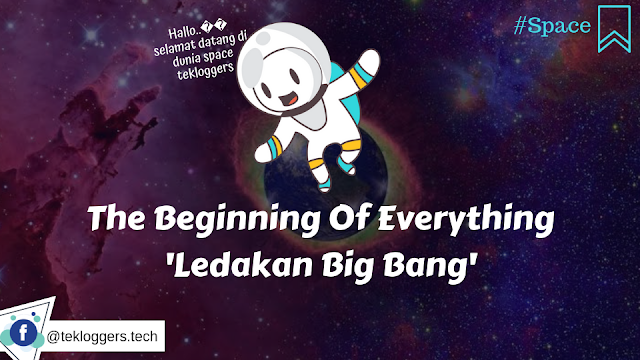 """The Beginning Of Universe - Ledakan Big Bang"""