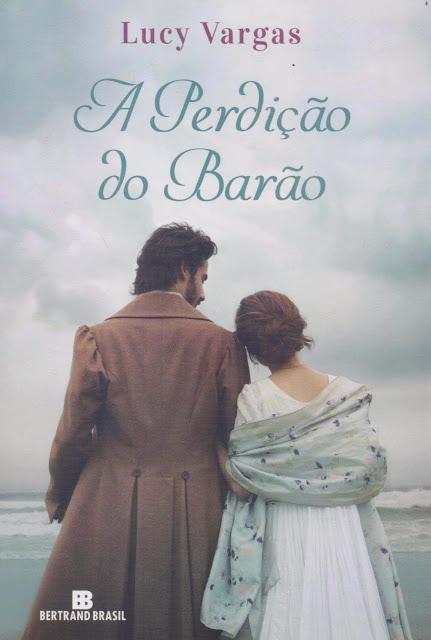 A perdição do Barão - Lucy Vargas