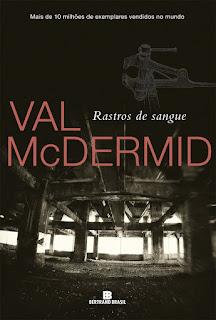 Resultado de imagem para Rastros de Sangue - Val McDermid