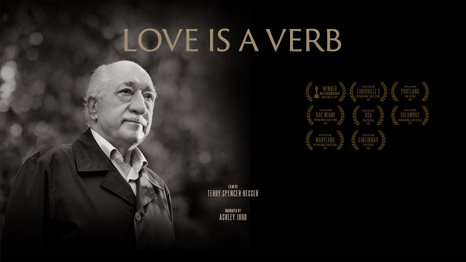 A documentary on Fethullah Gulen and the Hizmet movement, Love is a Verb