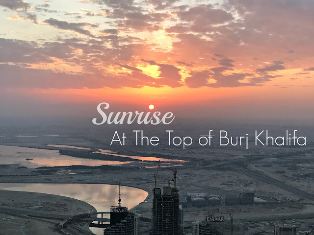 Sunrise at the Top of Burj Khalifa